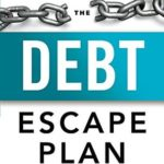 [PDF] [EPUB] The Debt Escape Plan: How to Free Yourself From Credit Card Balances, Boost Your Credit Score, and Live Debt-Free Download