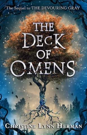 [PDF] [EPUB] The Deck of Omens (The Devouring Gray, #2) Download by Christine Lynn Herman