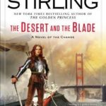 [PDF] [EPUB] The Desert and the Blade (Emberverse, #12) Download