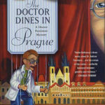 [PDF] [EPUB] The Doctor Dines in Prague (Dr. Fenimore, #4) Download