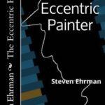 [PDF] [EPUB] The Eccentric Painter Download