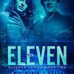 [PDF] [EPUB] The Eleven (Sleeper Series Book 2) Download
