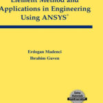 [PDF] [EPUB] The Finite Element Method and Applications in Engineering Using Ansys Download