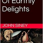 [PDF] [EPUB] The Garden Of Earthly Delights Download