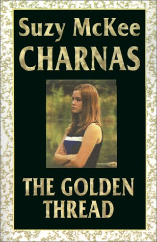 [PDF] [EPUB] The Golden Thread Download by Suzy McKee Charnas
