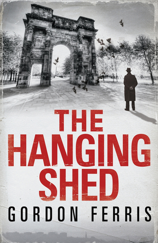 [PDF] [EPUB] The Hanging Shed (Douglas Brodie, #1) Download by Gordon Ferris