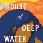 [PDF] [EPUB] The House of Deep Water Download