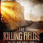 [PDF] [EPUB] The Killing Fields (The Last War #5) Download