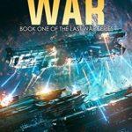 [PDF] [EPUB] The Last War (The Last War, #1) Download