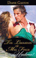 [PDF] [EPUB] The Liberation of Miss Finch (Three Soldiers, #3.5) Download by Diane Gaston
