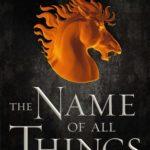 [PDF] [EPUB] The Name of All Things (A Chorus of Dragons, #2) Download