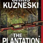 [PDF] [EPUB] The Plantation (Jonathon Payne and David Jones, #1) Download