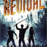[PDF] [EPUB] The Revival (The Young World, #3) Download