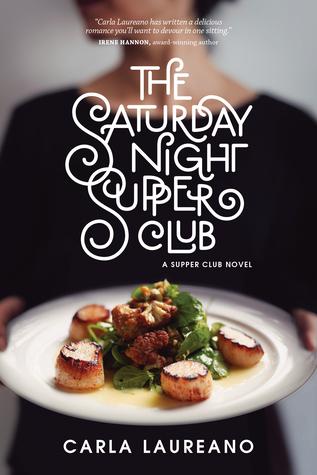 [PDF] [EPUB] The Saturday Night Supper Club Download by Carla Laureano