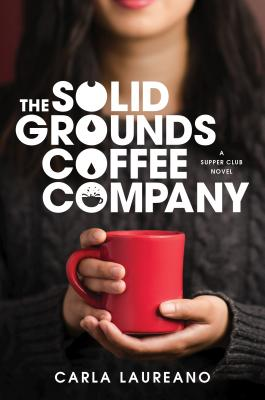 [PDF] [EPUB] The Solid Grounds Coffee Company Download by Carla Laureano