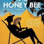 [PDF] [EPUB] The Tomb of the Honey Bee (Posie Parker Mystery, #2) Download