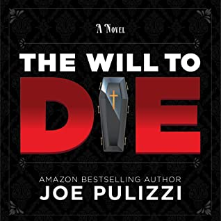 [PDF] [EPUB] The Will to Die: A Novel of Suspense (Murder in a Small Town), a Thriller Download by Joe Pulizzi