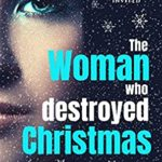 [PDF] [EPUB] The Woman Who Destroyed Christmas Download