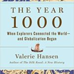 [PDF] [EPUB] The Year 1000: When Explorers Connected the World – and Globalization Began Download