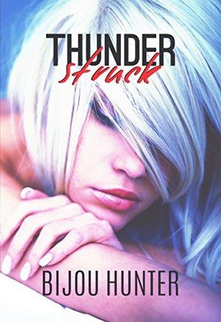 [PDF] [EPUB] Thunderstruck (Ramsey Security Book 1) Download by Bijou Hunter