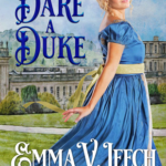 [PDF] [EPUB] To Dare a Duke (Girls Who Dare, #1) Download