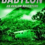 [PDF] [EPUB] Treasure of Babylon (Avalon Adventure #2) Download