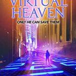 [PDF] [EPUB] Virtual Heaven, redux Download