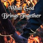 [PDF] [EPUB] What God Brings Together (Promises from Above #1) Download