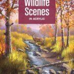 [PDF] [EPUB] Wildlife Scenes in Acrylic Download