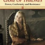 [PDF] [EPUB] Women in Game of Thrones: Power, Conformity and Resistance Download