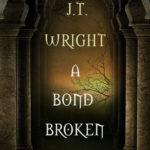 [PDF] [EPUB] A Bond Broken (The Infinite World Book Two) Download