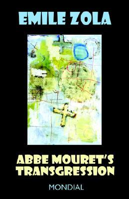 [PDF] [EPUB] Abbé Mouret's Transgression Download by Émile Zola