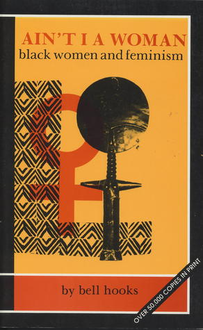[PDF] [EPUB] Ain't I a Woman: Black Women and Feminism Download by bell hooks