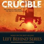 [PDF] [EPUB] Apocalypse Crucible: The Earth's Last Days: The Battle Continues (Left Behind: Apocalypse, #2) Download