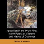[PDF] [EPUB] Apparition In The Prize Ring, In The Forest Of Villefere, And Hawks Of Outremer Download