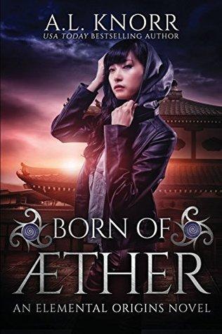 [PDF] [EPUB] Born of Aether: An Elemental Origins Novel: Volume 4 (The Elemental Origins Series) Download by A.L. Knorr