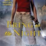 [PDF] [EPUB] Bring on the Night (WVMP Radio, #3) Download