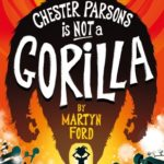 [PDF] [EPUB] Chester Parsons is Not a Gorilla Download