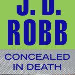 [PDF] [EPUB] Concealed in Death (In Death, #38) Download