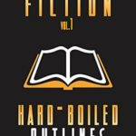 [PDF] [EPUB] Crafting Fiction Volume 1: Hard-Boiled Outlines: A Simple, Easy to Follow System to Outline and Write Your First Novel Download