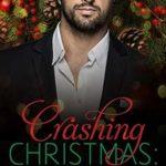 [PDF] [EPUB] Crashing Christmas: A Billionaire Office Romance Download