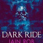 [PDF] [EPUB] Dark Ride: a horror and suspense novel Download