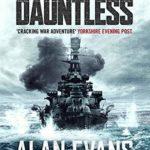 [PDF] [EPUB] Dauntless (Commander Cochrane Smith Naval Thrillers Book 3) Download