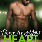[PDF] [EPUB] Defending Your Heart: A Friend's to Lovers Hockey Romance Download