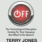 [PDF] [EPUB] Disruption OFF: The Technological Disruption Coming For Your Company and What To Do About It Download