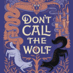 [PDF] [EPUB] Don't Call the Wolf Download