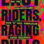 [PDF] [EPUB] Easy Riders, Raging Bulls: How the Sex, Drugs and Rock 'n' Roll Generation Saved Hollywood Download