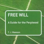 [PDF] [EPUB] Free Will: A Guide for the Perplexed Download