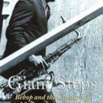 [PDF] [EPUB] Giant Steps: Bebop and the Creators of Modern Jazz, 1945-65 Download