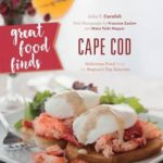 [PDF] [EPUB] Great Food Finds Cape Cod: Delicious Food from the Region's Top Eateries Download